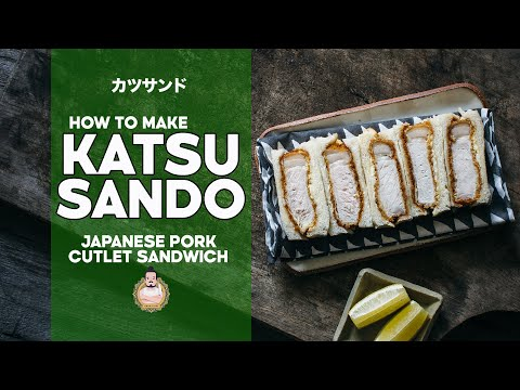 How to Make Perfect Katsu Sando | Japanese Pork Cutlet Sandwiches | カツサンド