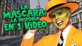 La Máscara: La Historia en 1 Video
