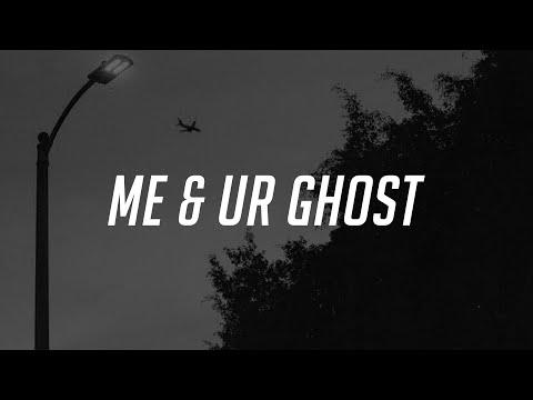 Blackbear - me & ur ghost (Lyrics)