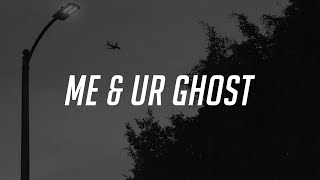 Download Blackbear - me & ur ghost (Lyrics) Mp3 and Videos
