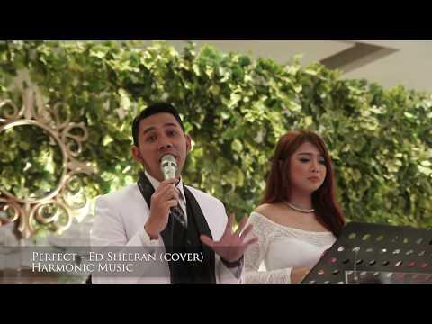 PERFECT - ED SHEERAN ( COVER ) - HARMONIC MUSIC BANDUNG