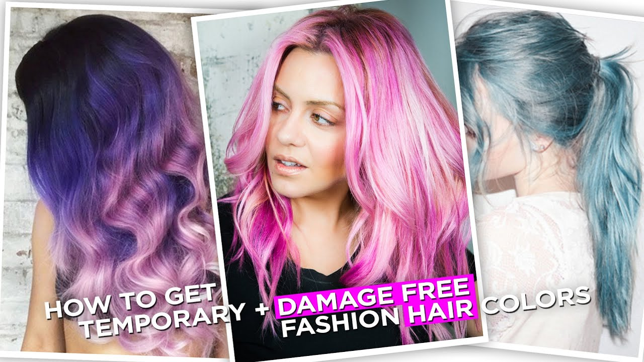 How To Get Temporary Damage Free Fashion Hair Colors Youtube