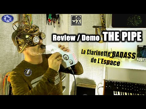 Review et Demo THE PIPE SOMA Laboratory - Welcome to the Space  (French)