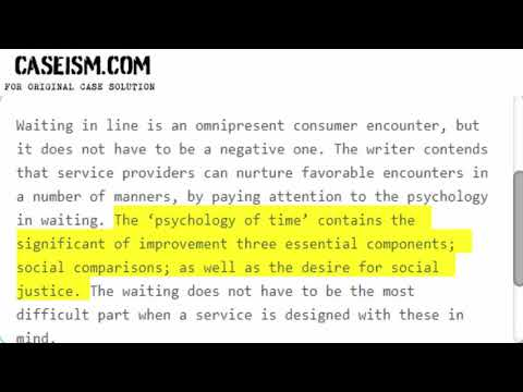The Waiting Game: The Psychology of Time and its Effects on Service Design Case Solution & Analysis
