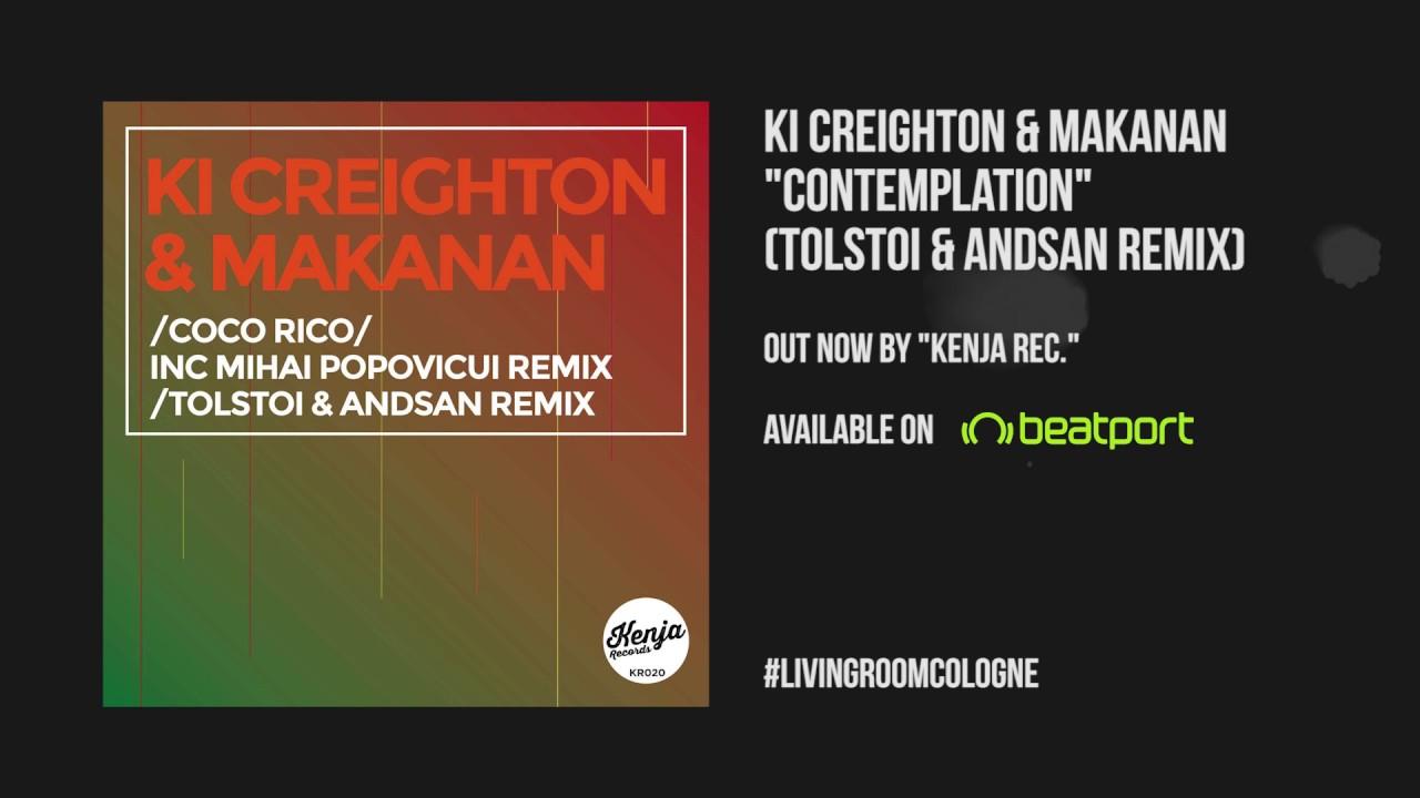 Download Ki Creighton & Makanan - Contemplation (Tolstoi & Andsan Remix)