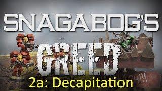 Decapitation (Mission 2a) - Snagabog