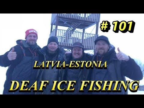 DEAF-ice fishing # 101.Latvia-Estonia