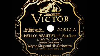 1931 Wayne King - Hello Beautiful (Ernie Burchill, Andy Hansen, Bill Enger, vocal)