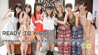 28-1-2018 READY TO KISS Interview @ JAPAN EXPO THAILAND 2018 Facebo...