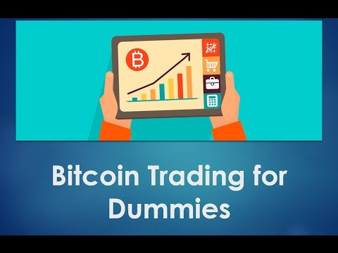Bitcoin trading for dummies