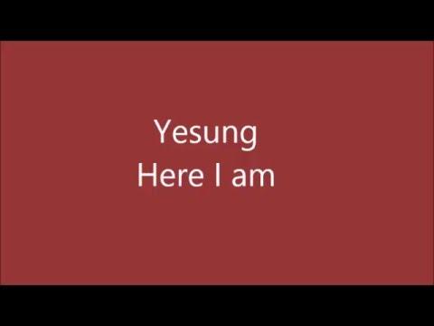 Yesung-Here I am (Khmer sub, Eng Sub, Rom, Khmer lyric)