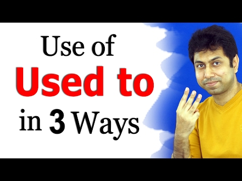 "How to Use ""Used to"" in English Grammar 