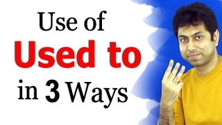 """How to Use """"Used to"""" in English Grammar   Improve Spoken English for IELTS, TOEFL in Hindi   Awal"""