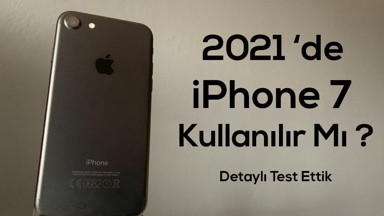 2021'de iPhone 7 Alınır Mı ? - YouTube