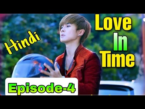 Download Love in time episode 04 in hindi dubbed chinease Drama