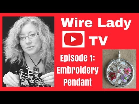 DIY Embroidery Pendant Key Ring Livestream Episode 1 Wire Lady TV