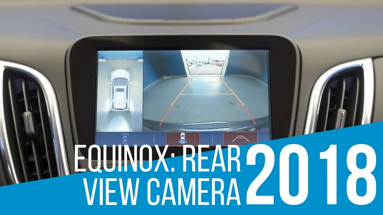 2018 Chevrolet Equinox: Rear View Camera - YouTube