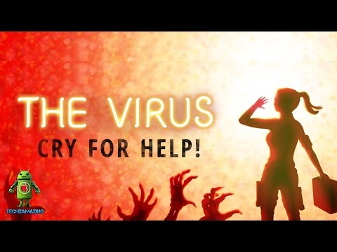 THE VIRUS CRY FOR HELP (iOS / Android) Gameplay Trailer HD