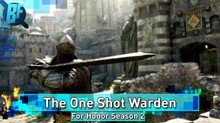 For Honor Season 2: The One Shotting Warden Bug thumbnail