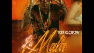 Toxic Crow - La Mala ( Trap ) Prod. By Big Trueno