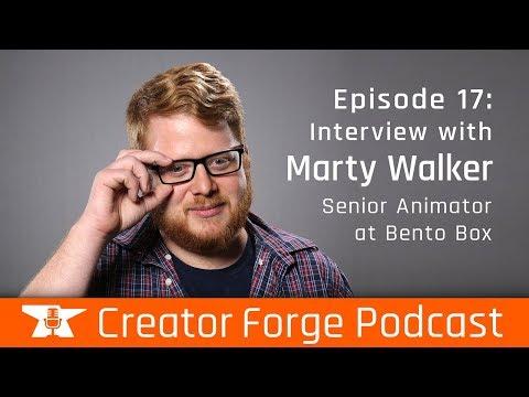 Episode 17 - Marty Walker: Senior Animator at Bento Box