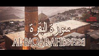 Al Baqarah - [Lillahi Ma Fis Samawaat]