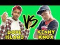 DOPE ISLAND vs. KENNY KNOX Compilation | Funny Vines