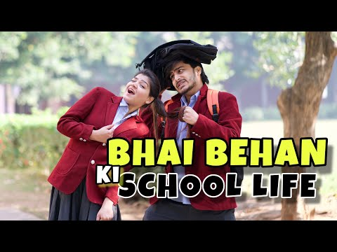 Bhai Behan Ki School Life | This Is Sumesh