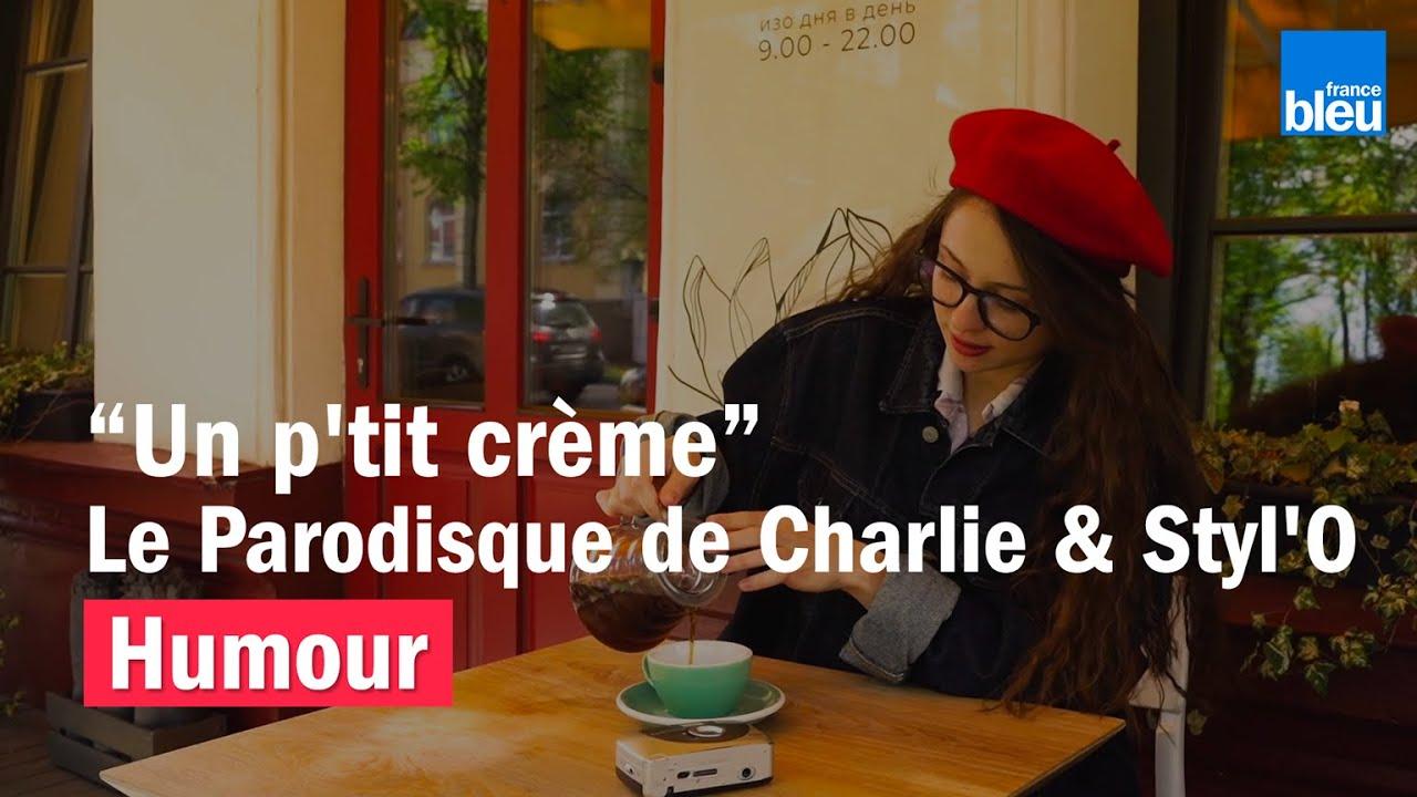 [Humour] HUMOUR – Un p'tit crème, le Parodisque de Charlie & Styl'O