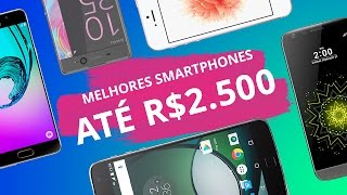 Melhores smartphones de 2016 até R$ 2500