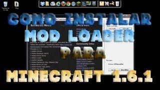 Como Instalar ModLoader para Minecraft 1 6 1