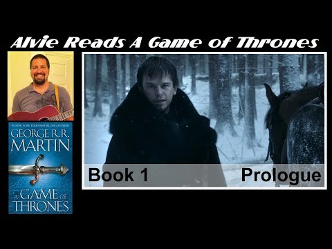 A Game of Thrones: Prologue