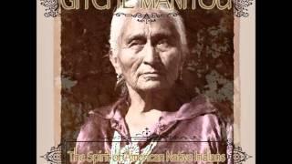 Gitche Manitou - Mystic Chant