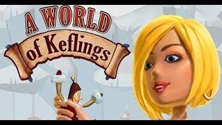 A World of Keflings Walkthrough Let