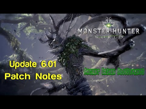 Monster Hunter World | Update 6.01 Patch Notes | PS4 & Xbox One | Ancient Leshen Fight Adjustments thumbnail