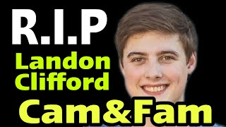 Landon Clifford of the Cam&Fam YouTube Channel dies : Camryn Clifford's Husband Dies at 19