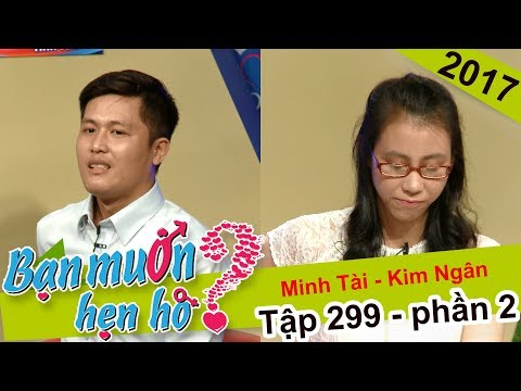 Cô gái háo hức ... 'sờ bụng' chàng trai dù chưa gặp mặt | Minh Tài - Kim Ngân | BMHH 299 😛