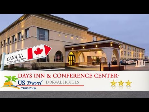 Days Inn & Conference Center- Montreal Airport - Dorval Hotels, Canada