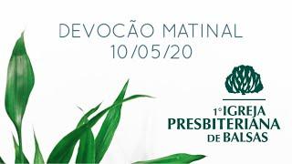 EBD da Primeira Igreja Presbiteriana de Balsas - 10/05