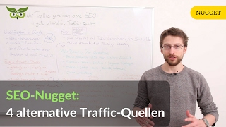 Mehr Traffic generieren ohne SEO: 4 gute alternative Traffic-Q…