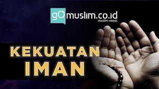 Kekuatan Iman | Puisi Islami