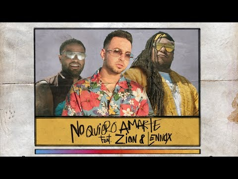 Justin Quiles - No Quiero Amarte (feat. Zion & Lennxox)[Official Lyric Video}
