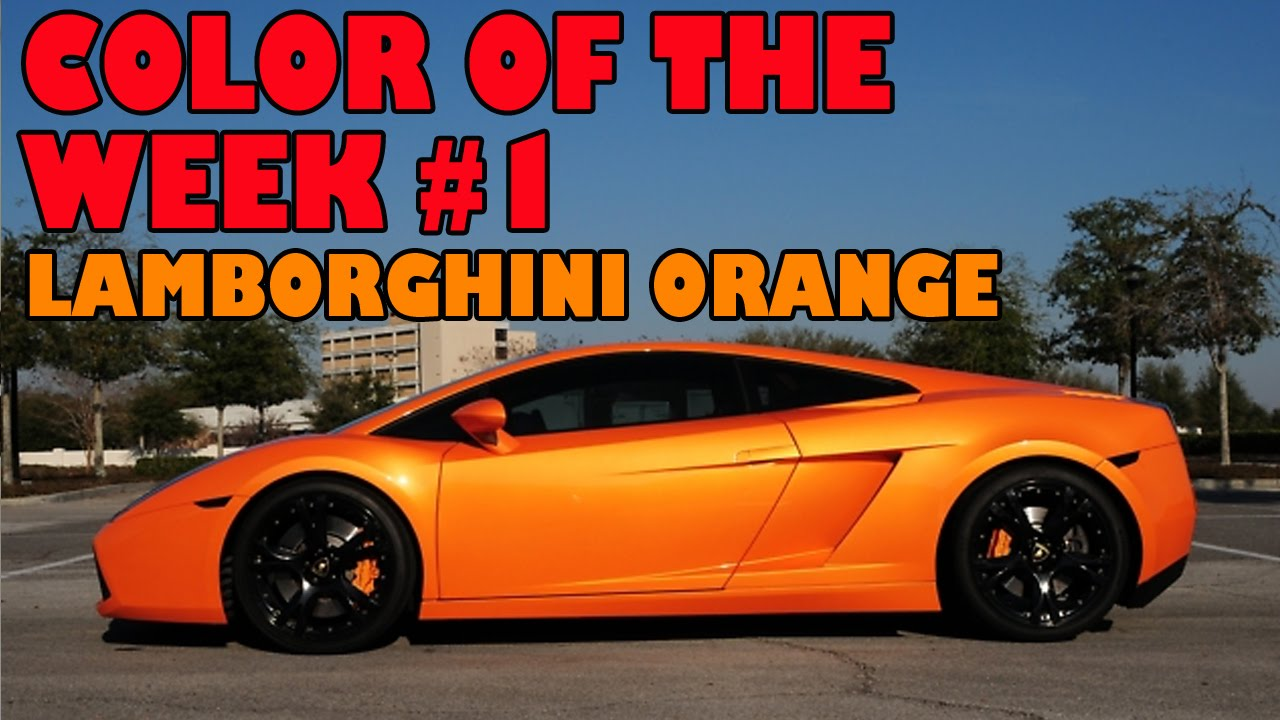 Lamborghini Orange, Color Of The Week 1