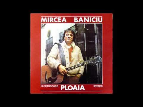 Mircea Baniciu - Scrisoare De Bun Ramas (Ploaia - Album 1984)