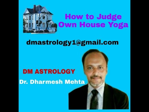 How to judge own House yoga by- Dr.Dharmesh Mehta