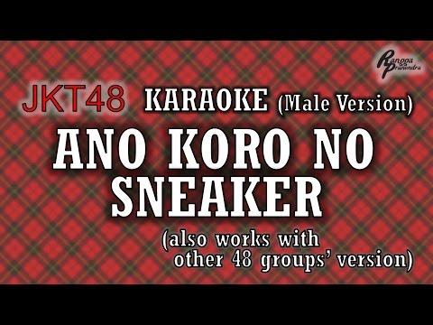 JKT48 - Ano Koro no Sneaker KARAOKE (Male Version)