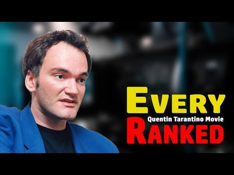 Ranking EVERY Quentin Tarantino Movie