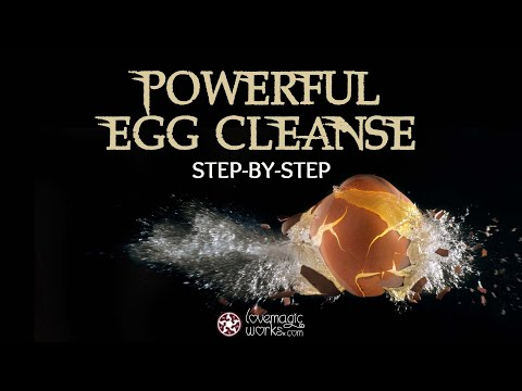 Spiritual Egg Cleansing: How To Do It and Read the Meanings