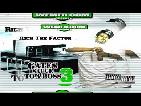 Rich The Factor - Betta Without You