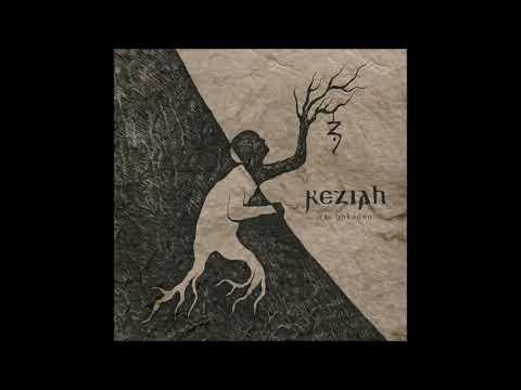 KEZIAH - The Unknown [FULL ALBUM] 2018 mp3